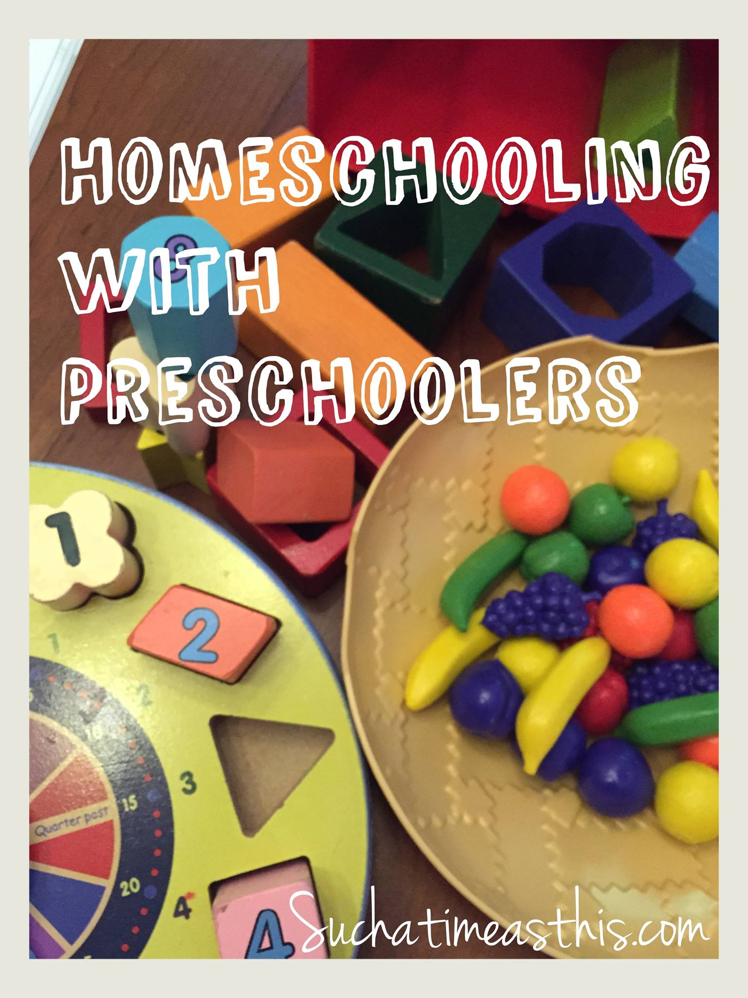 Homeschooling with Preschoolers