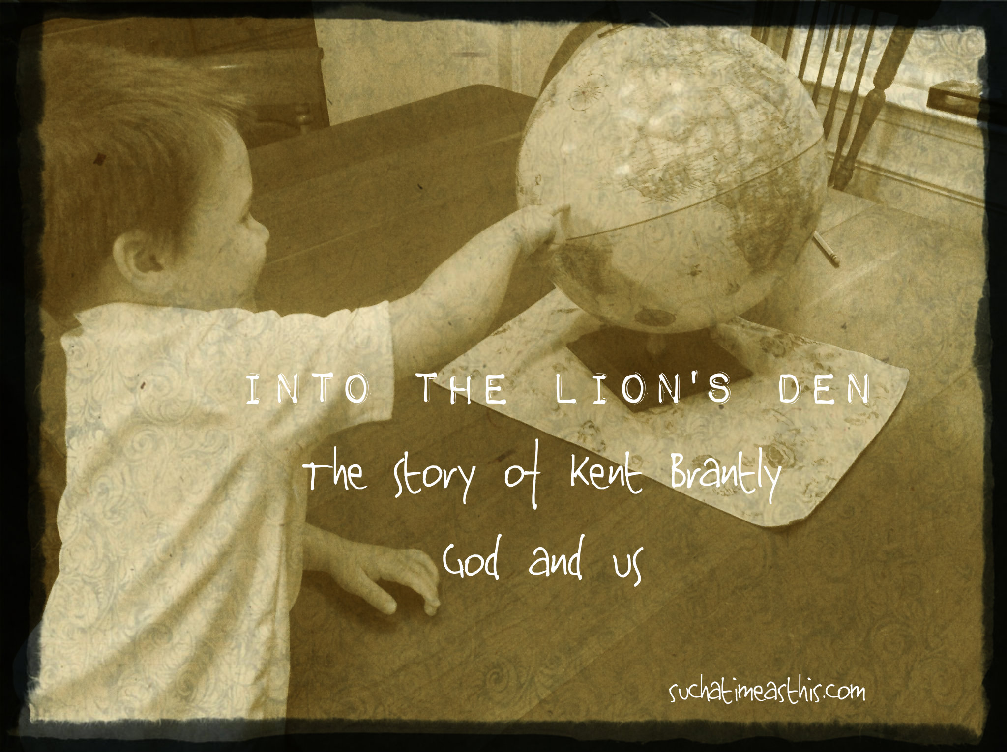 Into the Lion's Den {The Story of Kent Brantly, God, and Us}