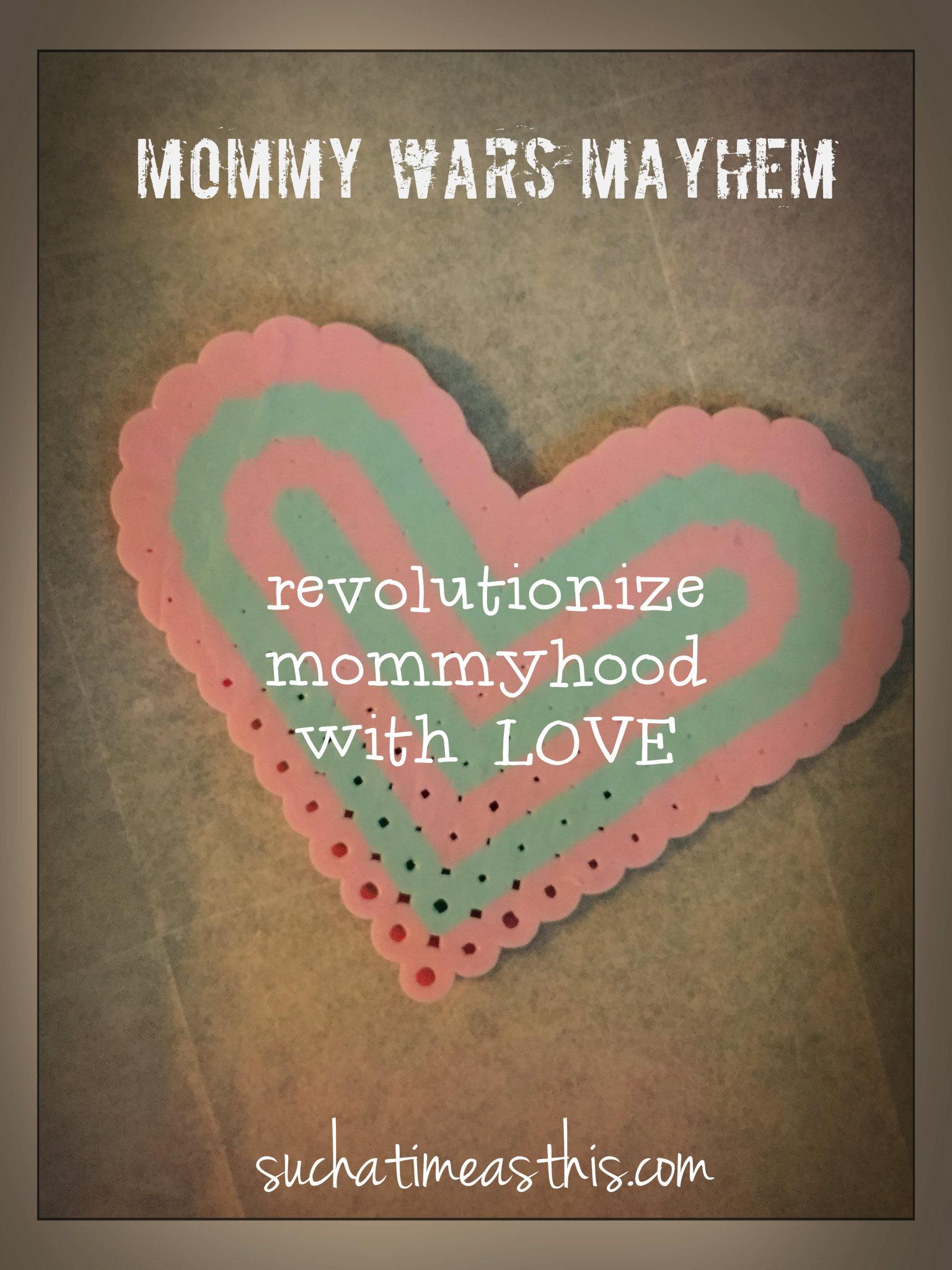 Mommy Wars Mayhem