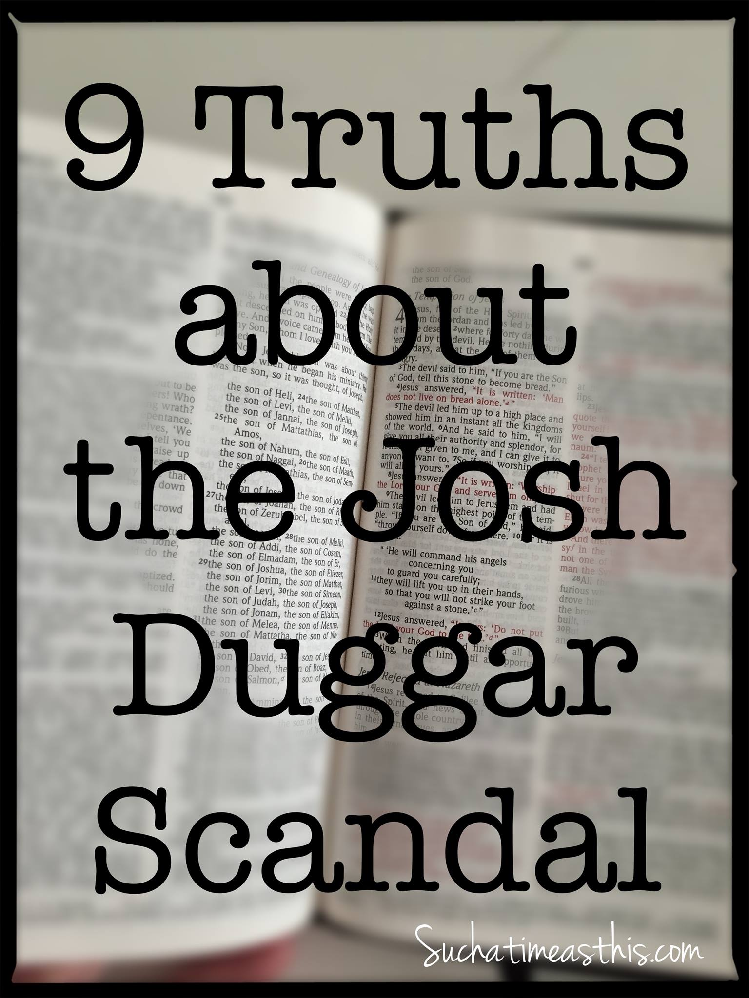 9 Truths about the Josh Duggar Scandal
