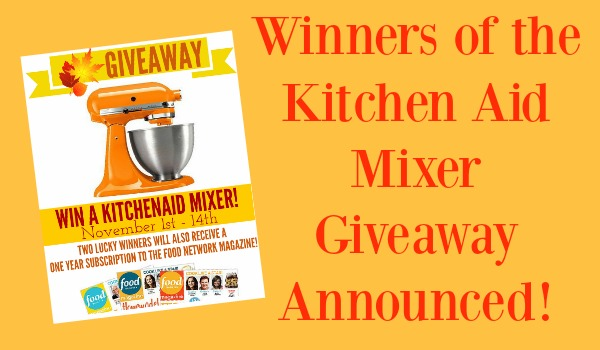 Winners of the KitchenAid Mixer…