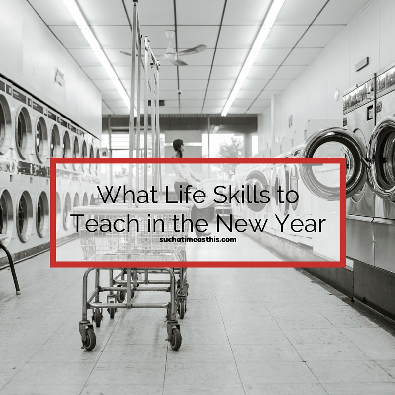 Life Skills to Teach Your Kids
