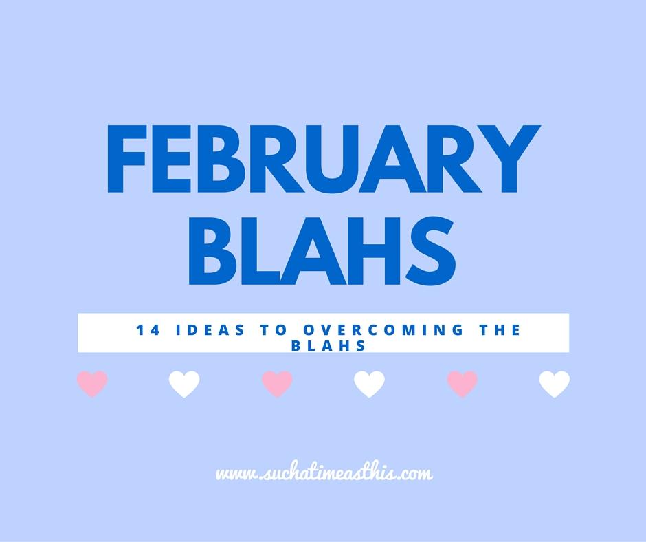 Overcoming the February Homeschool Blahs
