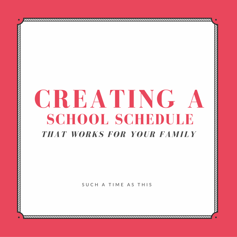 Creating a School Schedule {That Works For Your Family}