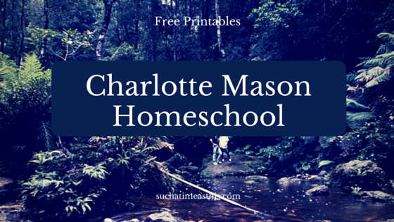 Charlotte Mason Homeschooling Weekly Planner and Yearly Printable