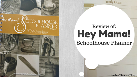 Hey Mama! Schoolhouse Planner {Review}