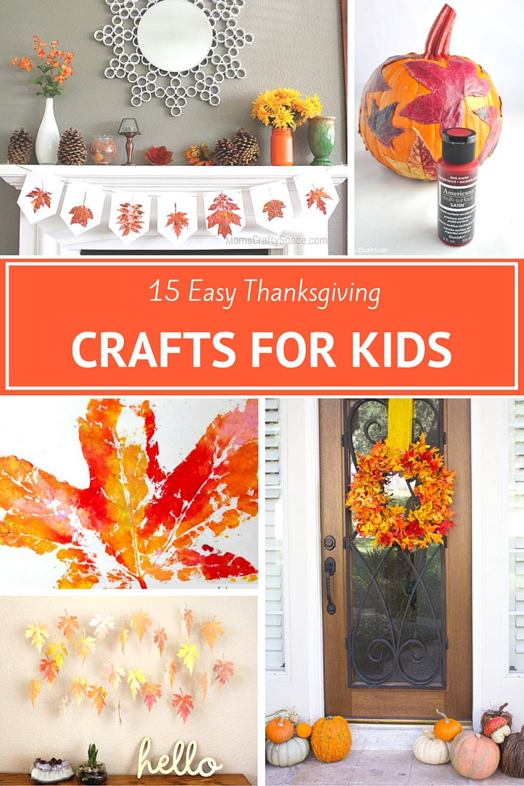 15 Easy Thanksgiving Crafts for Kids