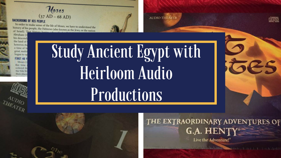 Learn about Ancient Egypt with Heirloom Audio Production's new Audio Drama