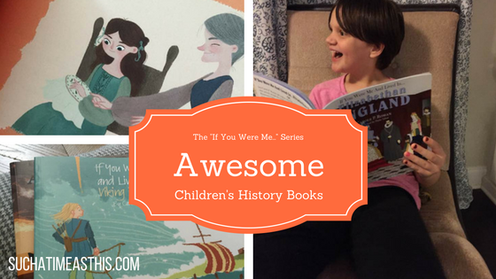 Awesome Children's History Books – The If You Were Me Series {Review}