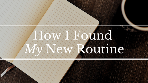 5 Ways to Find a Routine Amid the Chaos