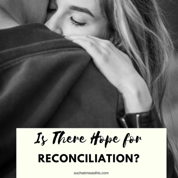 Is there Hope for Reconciliation?