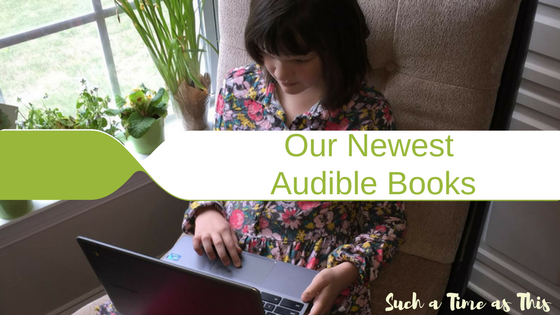 Our NEWEST Audible Books {Homeschooling with Audible}