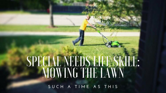 Special Needs Life Skill: Mowing the lawn with Autism