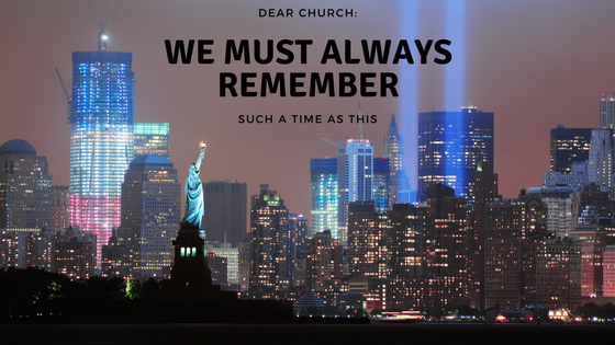 A Letter to the American Church: Why we need to revisit September 11th