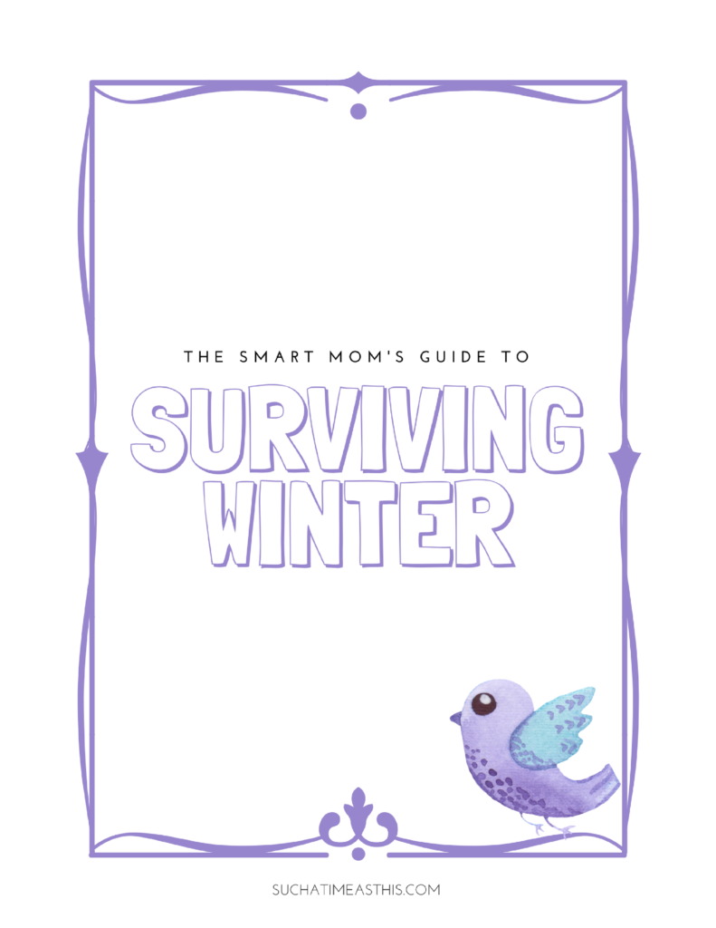 mom's guide to surviving winter printable