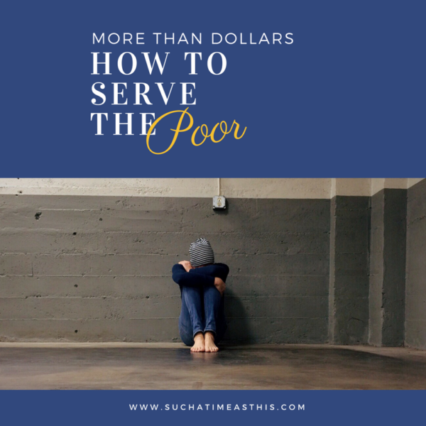 More Than Dollars – How to Serve the Poor