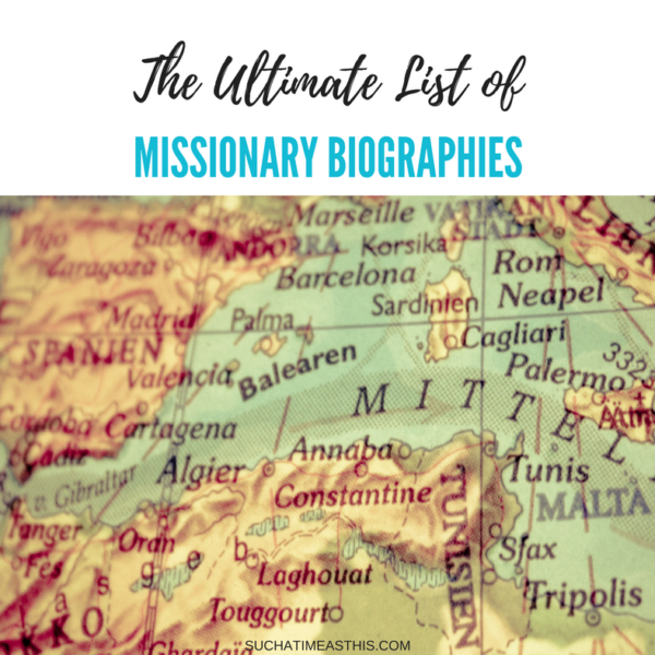 The Ultimate List of Missionary Biographies