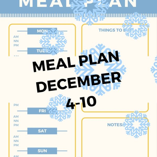 Meal Plan for the Week of December 4th